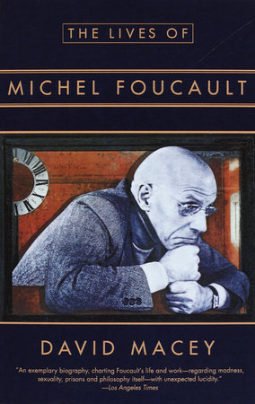 The Lives of Michel Foucault by