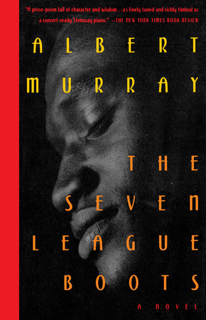 The Seven League Boots by Albert Murray