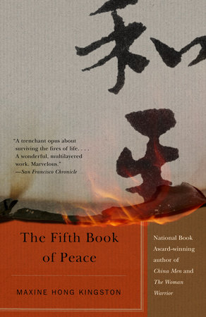The Fifth Book of Peace by Maxine Hong Kingston