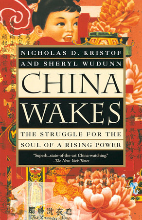 China Wakes by Nicholas D. Kristof and Sheryl WuDunn