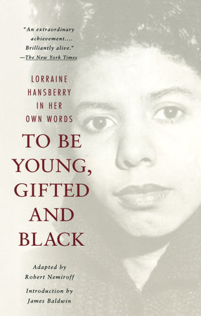 To Be Young, Gifted and Black by