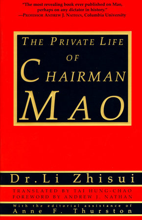 The Private Life of Chairman Mao by