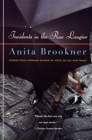 Incidents in the Rue Laugier by Anita Brookner