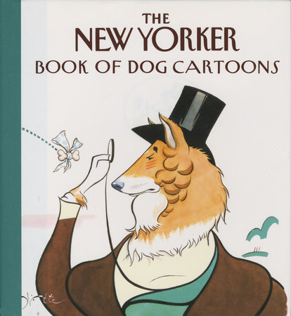 The New Yorker Book of Dog Cartoons by