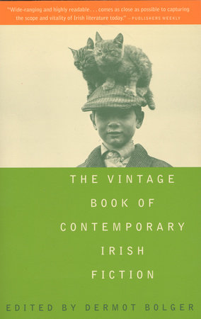The Vintage Book of Contemporary Irish Fiction by