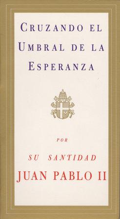Cruzando el Umbral de la Esperanza by