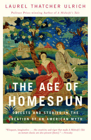 The Age of Homespun by