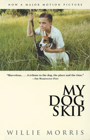 My Dog Skip by Willie Morris