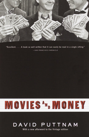 Movies and Money by David Puttnam