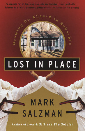 Lost In Place by Mark Salzman