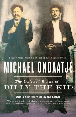 The Collected Works of Billy the Kid by