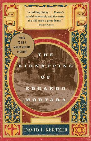 The Kidnapping of Edgardo Mortara by
