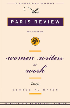 Women Writers at Work by Paris Review