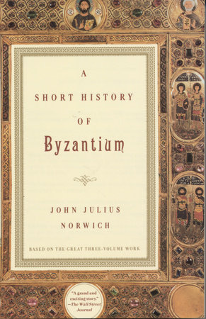 A Short History of Byzantium by