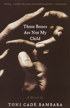 Those Bones Are Not My Child by