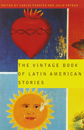 The Vintage Book of Latin American Stories by