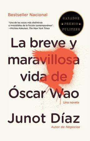 La breve y maravillosa vida de Óscar Wao by