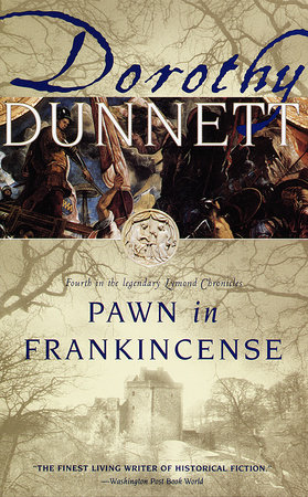 PAWN IN FRANKINCENSE by Dorothy Dunnett