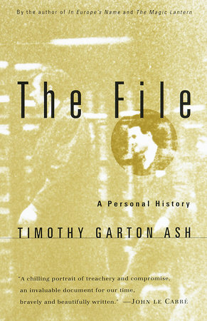 The File by Timothy Garton Ash