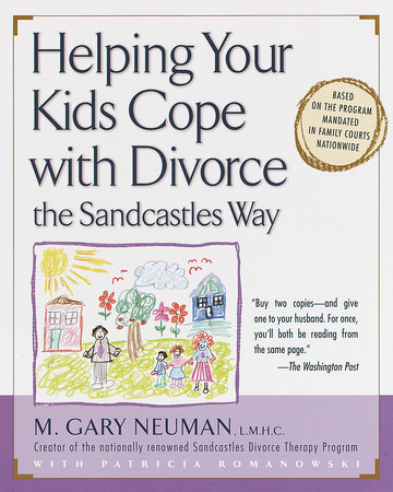 Helping Your Kids Cope with Divorce the Sandcastles Way by