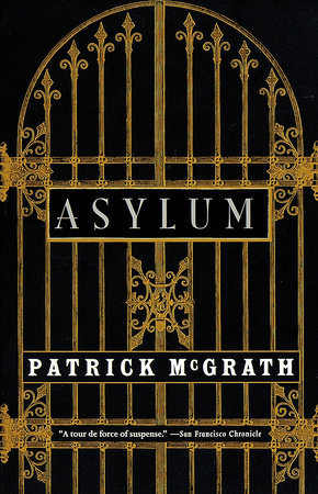 Asylum by Patrick McGrath