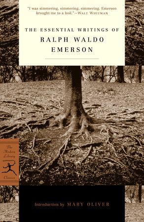 The Essential Writings of Ralph Waldo Emerson by