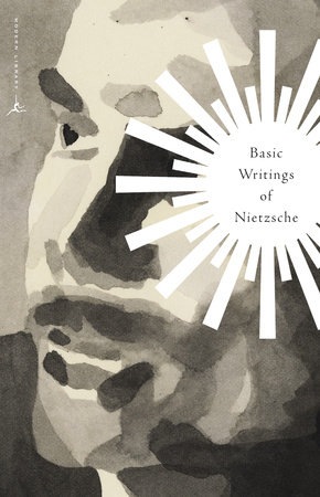 Basic Writings of Nietzsche by