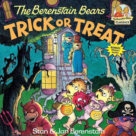 The Berenstain Bears Trick or Treat by Jan Berenstain and Stan Berenstain