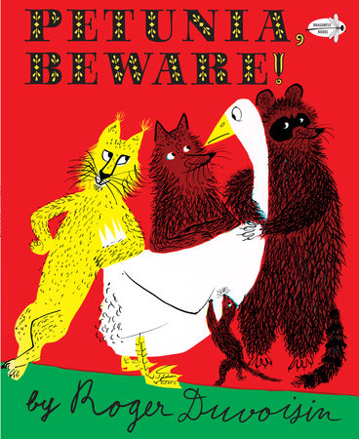 Petunia, Beware by Roger Duvoisin