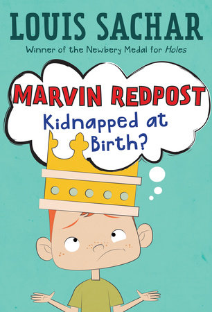 Marvin Redpost #1: Kidnapped at Birth? by Louis Sachar