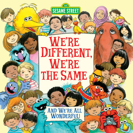 We're Different, We're the Same (Sesame Street) by
