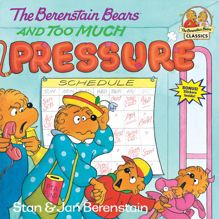 The Berenstain Bears and Too Much Pressure by