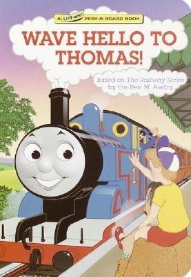 Wave Hello to Thomas! (Thomas & Friends) by