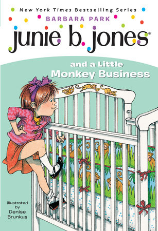 Junie B. Jones #2: Junie B. Jones and a Little Monkey Business by