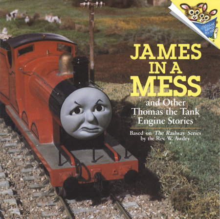 James in a Mess and Other Thomas the Tank Engine Stories (Thomas & Friends) by