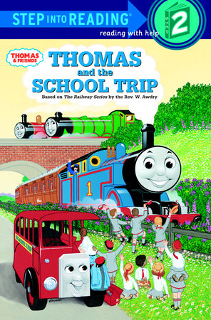 Thomas and the School Trip (Thomas & Friends) by Rev. W. Awdry