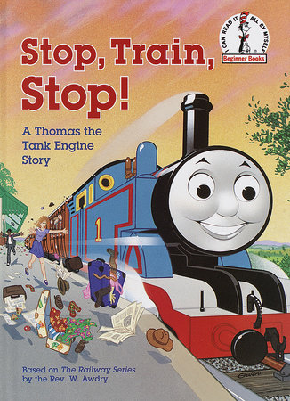 Stop, Train, Stop! a Thomas the Tank Engine Story (Thomas & Friends) by