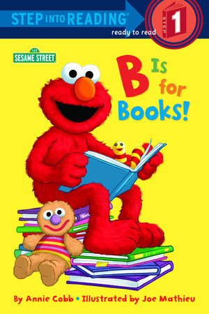 B is for Books! (Sesame Street) by