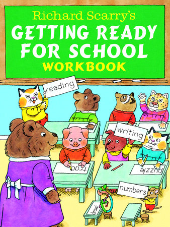 Richard Scarry's Getting Ready for School Workbook by