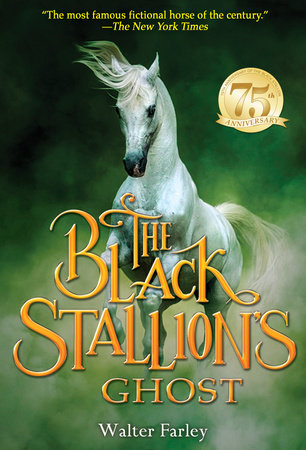 The Black Stallion's Ghost by Walter Farley
