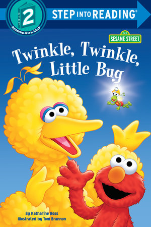 Twinkle, Twinkle, Little Bug (Sesame Street) by Katharine Ross
