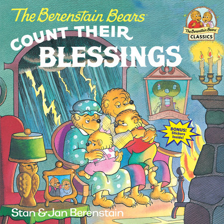 The Berenstain Bears Count Their Blessings by Jan Berenstain and Stan Berenstain