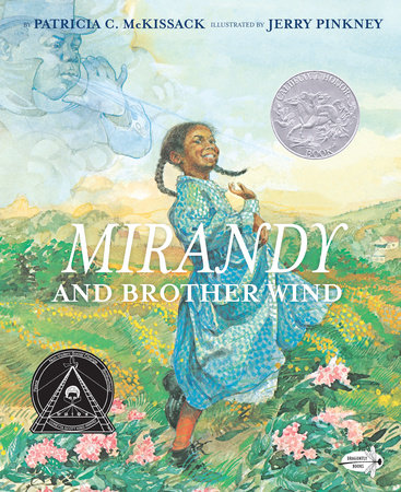 Mirandy and Brother Wind by Patricia McKissack