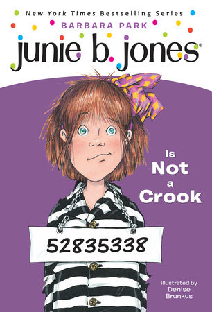 Junie B. Jones #9: Junie B. Jones Is Not a Crook by