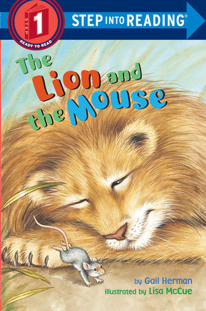 The Lion and the Mouse by Gail Herman