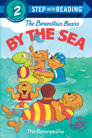 The Berenstain Bears by the Sea by Jan Berenstain and Stan Berenstain