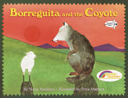 Borreguita and the Coyote by Verna Aardema