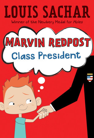 Marvin Redpost #5: Class President by
