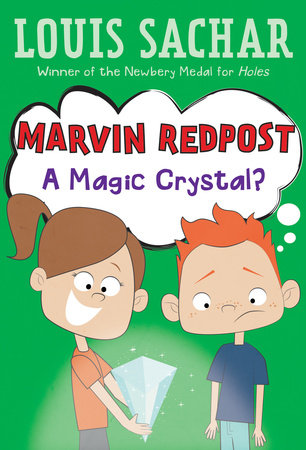 Marvin Redpost #8: A Magic Crystal? by Louis Sachar