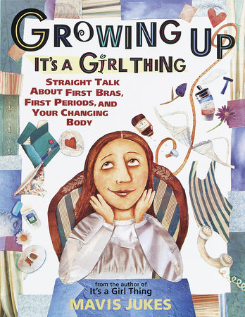 Growing Up: It's a Girl Thing by